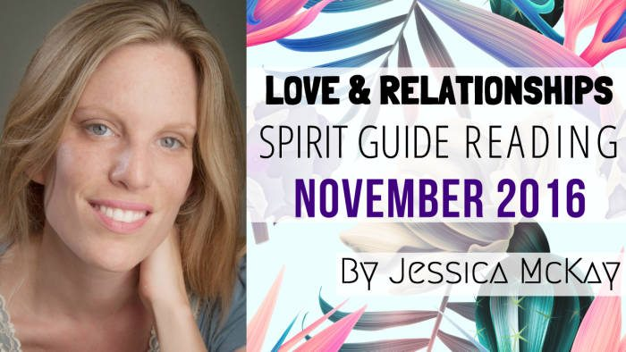 VID - jessica mckay - relationship spirit guide messages