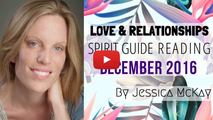 VID - jessica mckay - relationship spirit guide messages dec yt