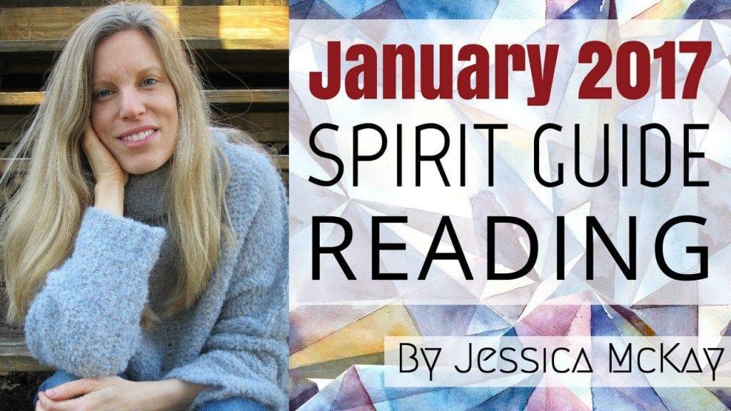VID - jessica mckay - spirit guide messages jan 2017