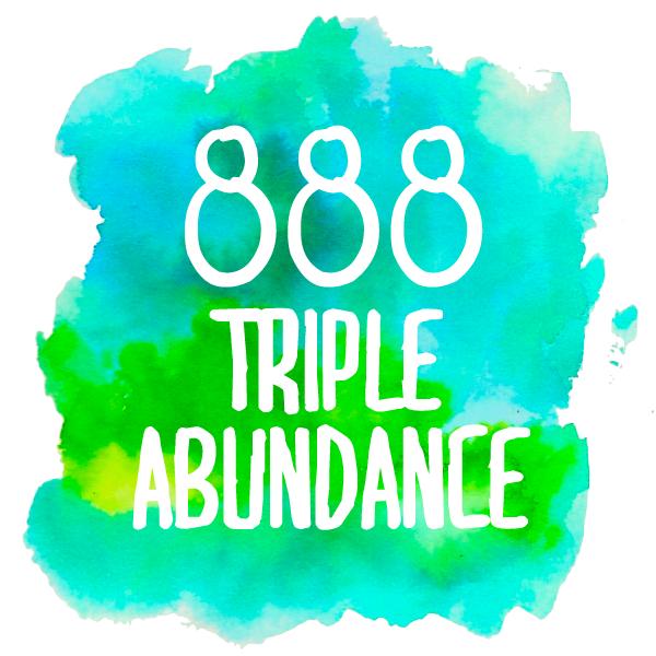 888 triple abundance