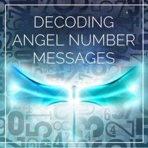 Decoding Angel Number Messages