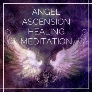 Angel Ascension Healing Meditation