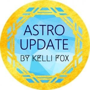 astro update with kelli fox
