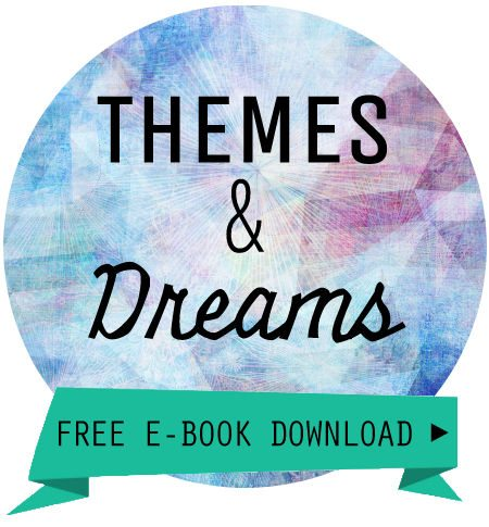 themes and dreams