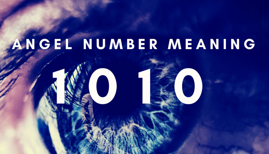 What's the Real Meaning Behind Angel Number 1010?