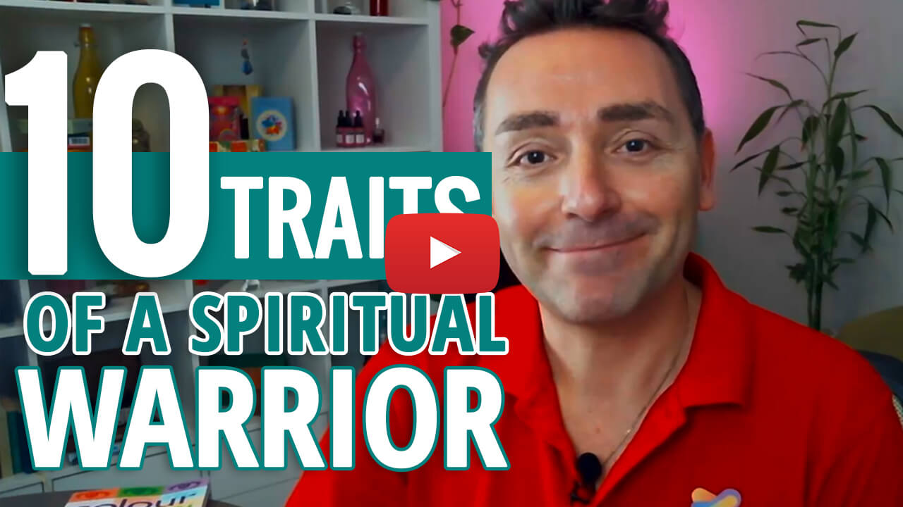 10-TRAITS OF A SPIRITUAL WARRIOR