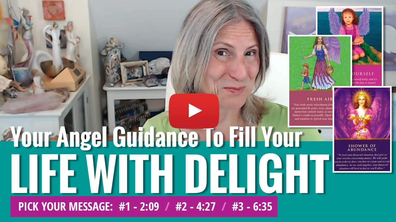 youtube video thumbnail - angel messages for DELIGHT