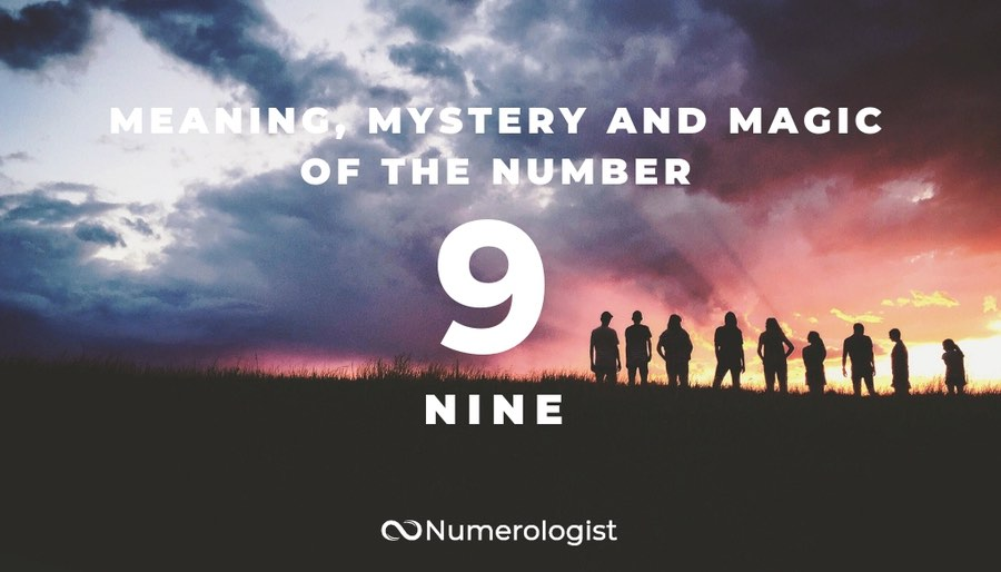 meaning, mystery and magic of the number 9
