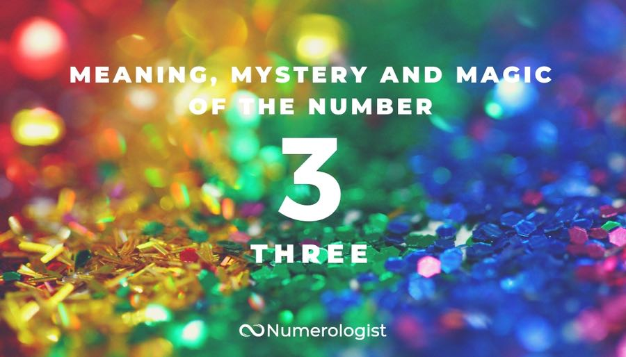 Meaning  Mystery And Magic Of The Number 3  Three