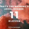 What's the Meaning of Angel Number 11?