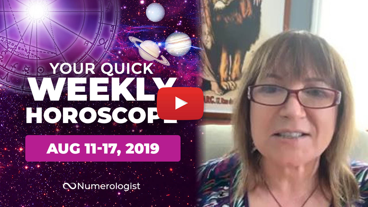 weekly horoscope aug 11-17,2019